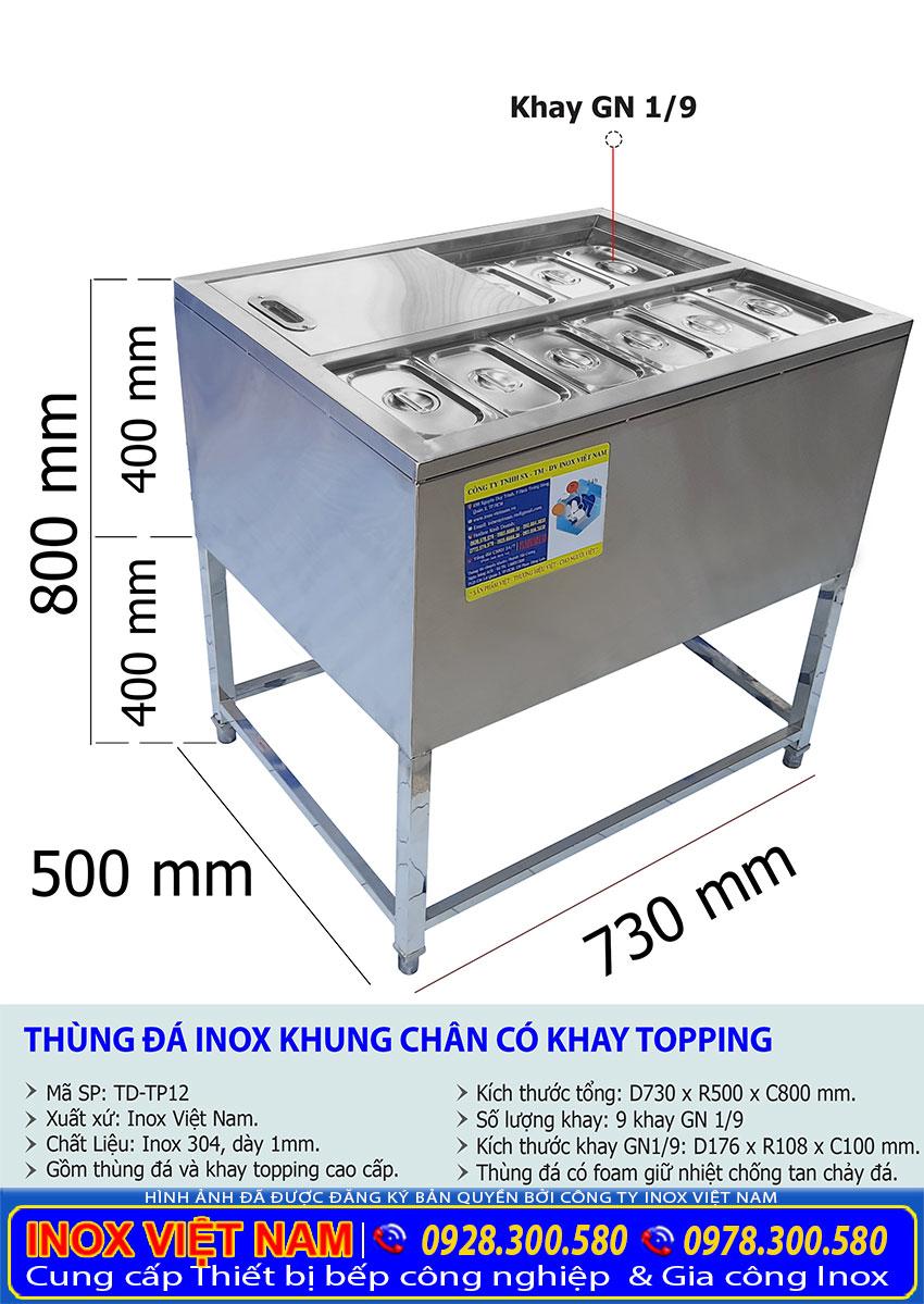 Kích thước thùng chứa đá có khay topping inox 304