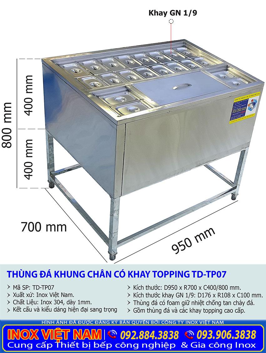 Kích thước Thùng Đá Inox Khung Chân Có Khay Topping TD-TP07